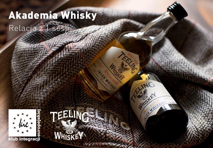Akademia whisky - rusza!